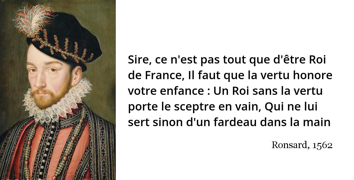 Sire, ce n'est pas tout que d'être Roi de... | L'Histoire en citations