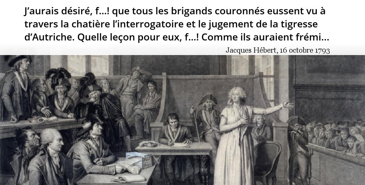16 octobre 1793 : Marie-Antoinette est guillotinée