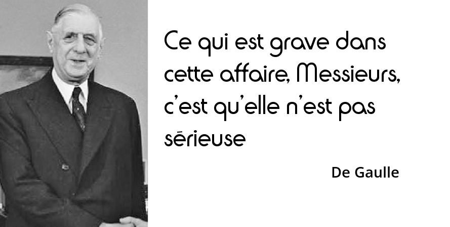 De Gaulle : « Je ne vais pas mal. Mais rassurez-vous, un