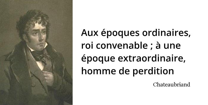 chateaubriand citation roi