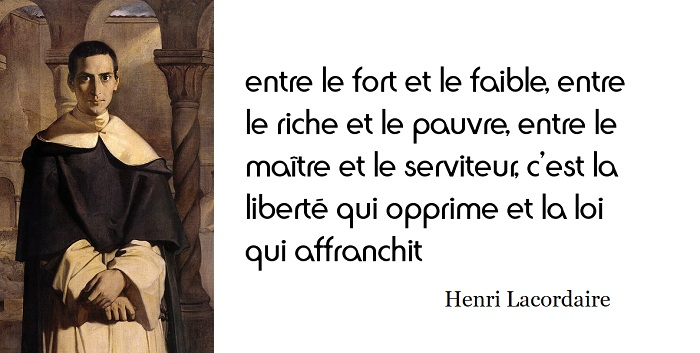 Henri lacordaire citation
