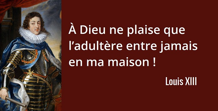 louis xiii citation adultere