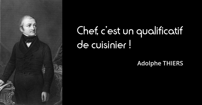 Adolphe Thiers citation