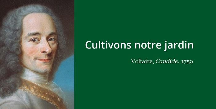 Voltaire citation nature jardin