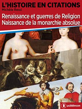 Renaissance et guerres de Religion, Naissance de la monarchie absolue