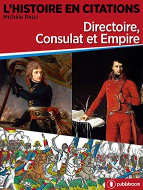 Directoire, Consulat et Empire