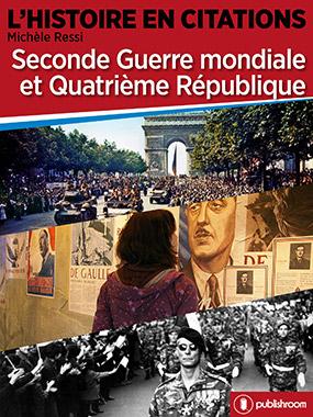 Seconde Guerre mondiale et Quatrième République