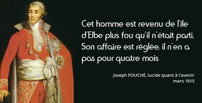 Joseph Fouché citation cent jours
