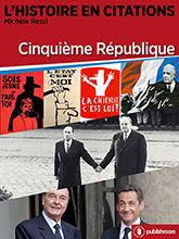 L'Histoire en citations - Cinquième République