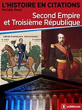 L'Histoire en citations - Second Empire et Troisième République