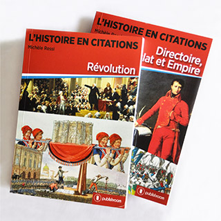 Deux volumes de l'Histoire en citation disponibles en version papier