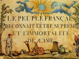 Robespierre Le peuple français reconnaît l'existence de l'Être suprême