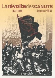 Cri célèbre de l'émeute des canuts Vivre libres en travaillant ou mourir en combattant