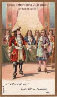 Louis XIV : « L'État, c'est moi. »