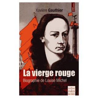 Louise Michel : « Si vous n'êtes pas des lâches, tuez-moi ! »